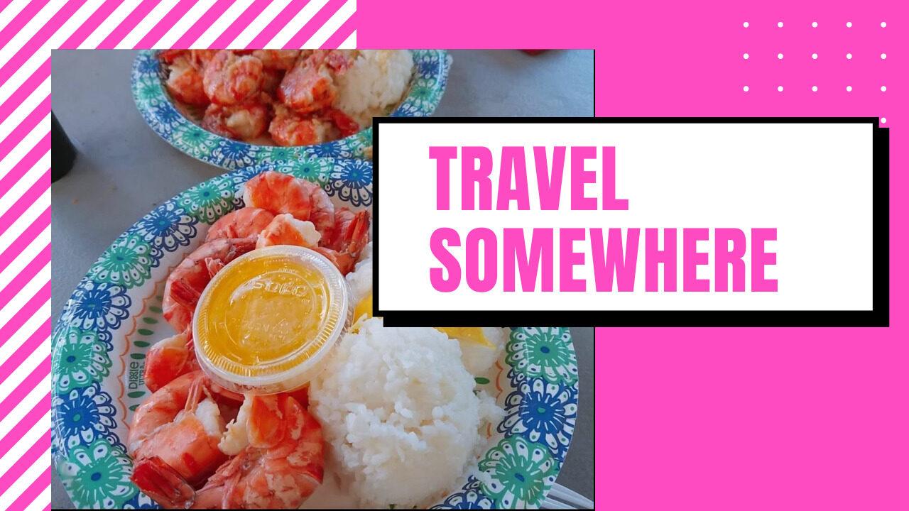 travel somewhere
